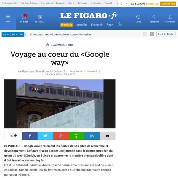Voyage au coeur du «Google way»