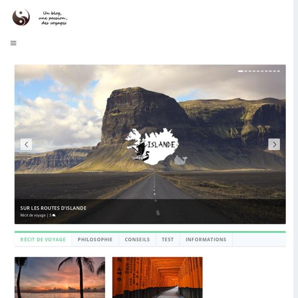 Blog de voyage et photos : Bien Voyager