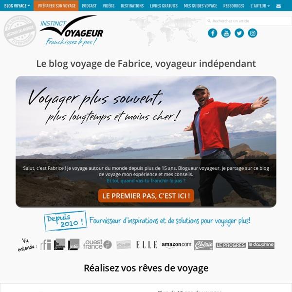 Blog voyage d'un voyageur indépendant autour du monde!
