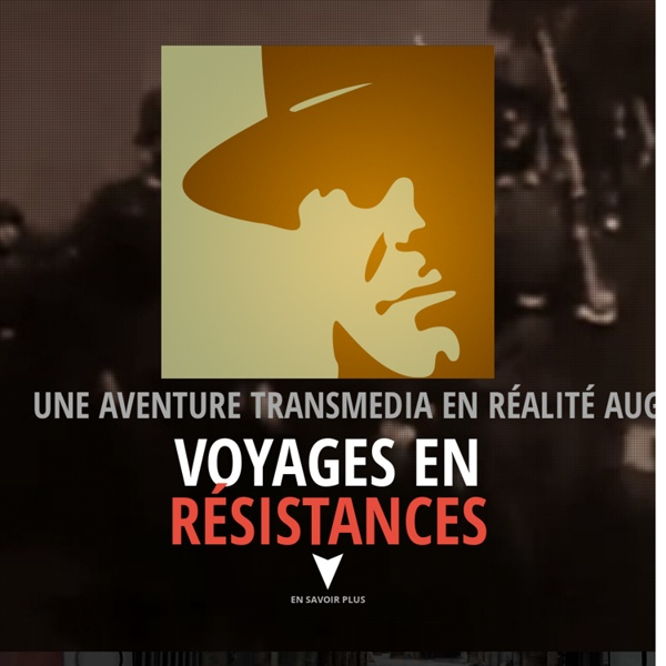 Voyages en résistances