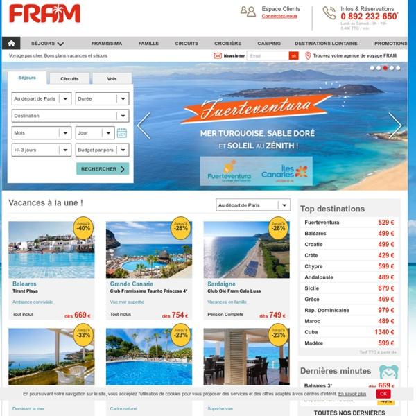 Voyages FRAM : vacances et voyages pas chers. Séjour promo
