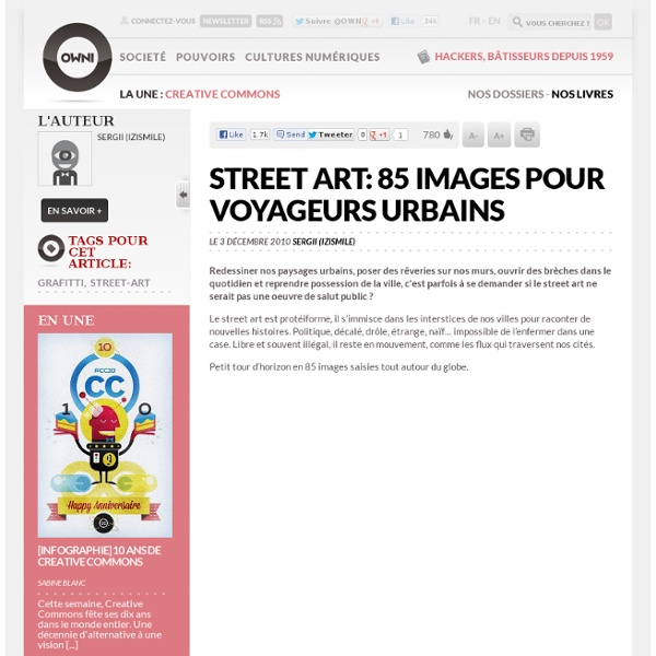 Street art: 85 images pour voyageurs urbains » Article » OWNI, Digital Journalism