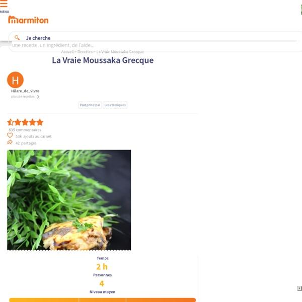La Vraie Moussaka Grecque : Recette de La Vraie Moussaka Grecque