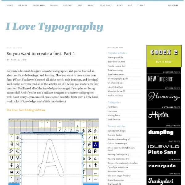 So you want to create a font. Part 1