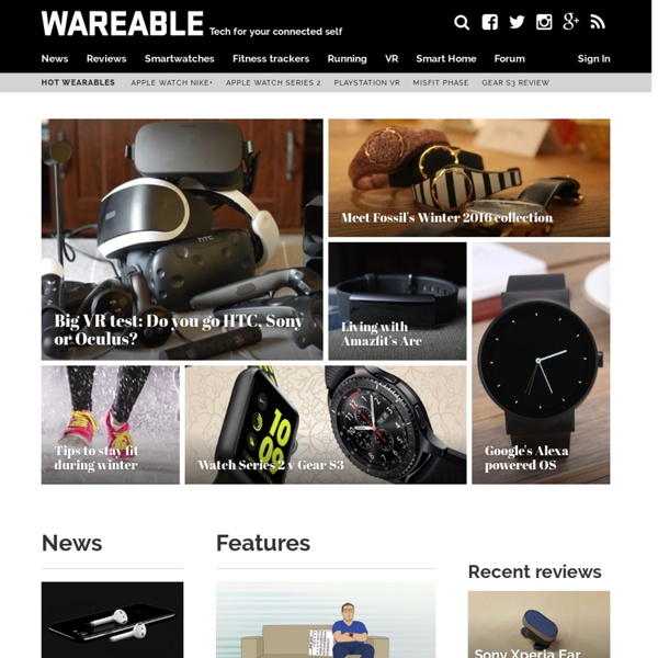 Wearable Technology News and Reviews