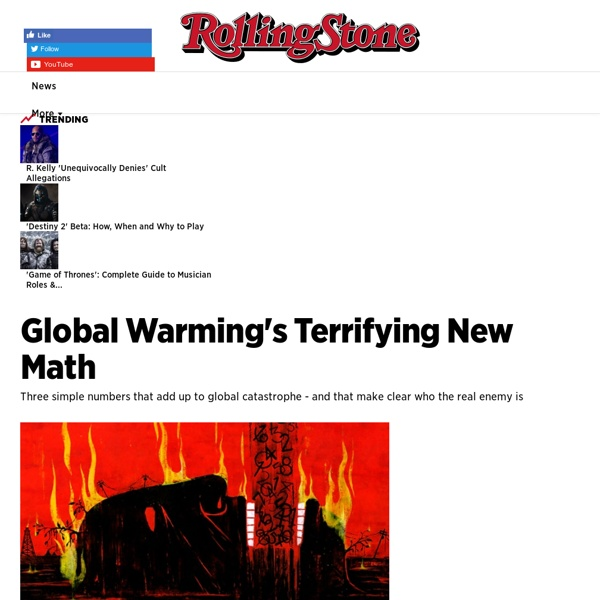 Bill McKibben - Global Warming's Terrifying New Math