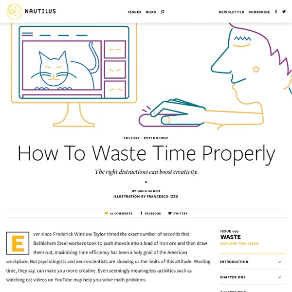 How To Waste Time Properly - Issue 7: Waste