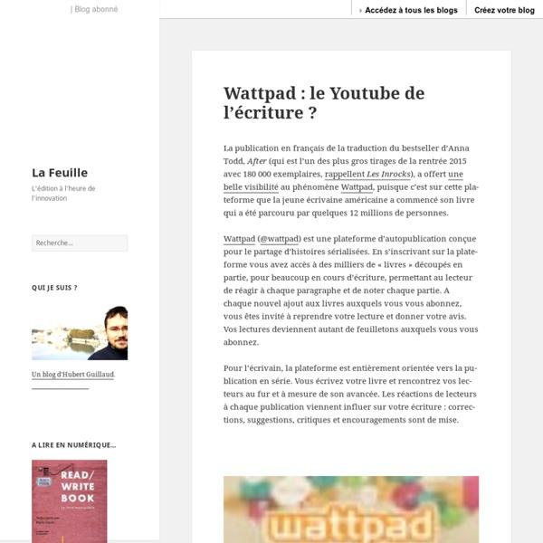 Wattpad : le Youtube de l'écriture