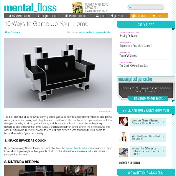 Mental_floss Blog » 10 Ways to Game Up Your Home