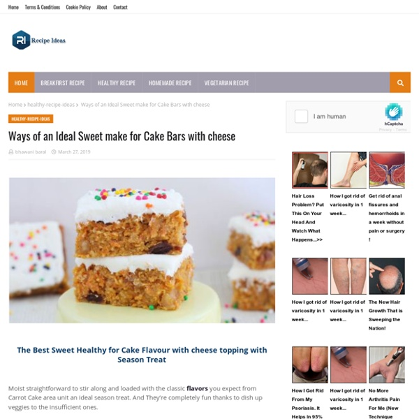 Ways of an Ideal Sweet make for Cake Bars with cheese