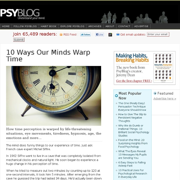 10 Ways Our Minds Warp Time