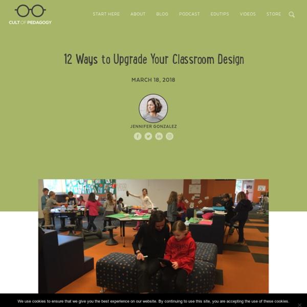 12 Ways to Upgrade Your Classroom Design