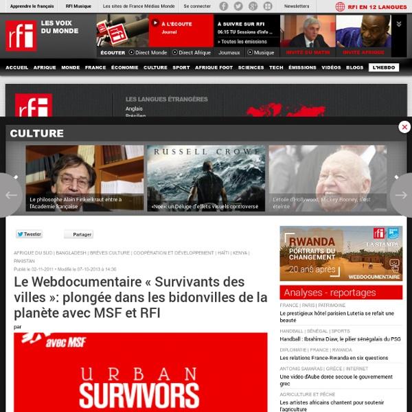 Le Webdocumentaire « Survivants des villes »: plongée dans les bidonvilles de la planète avec MSF et RFI