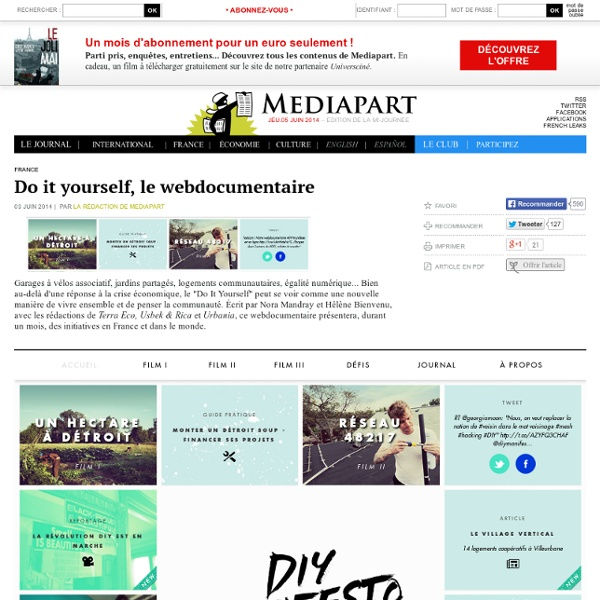 Do it yourself, le webdocumentaire