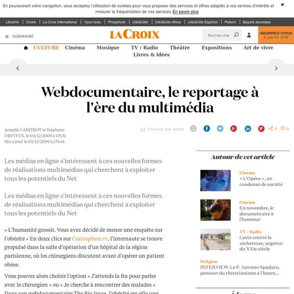 Webdocumentaire, le reportage à l'ère du multimédia