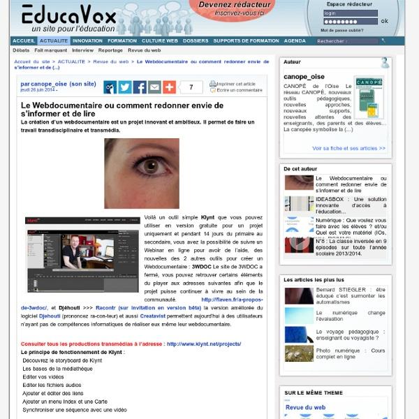 Le Webdocumentaire ou comment redonner envie de s'informer et de lire