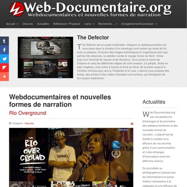 Webdocumentaires et nouvelles formes de narration - Web-Documentaire.org