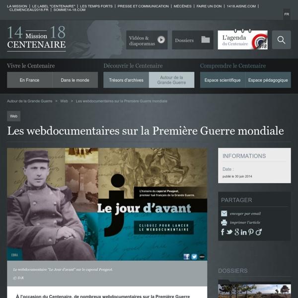 Les webdocumentaires sur la Première Guerre mondiale