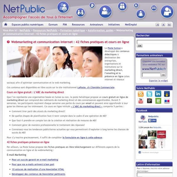 Webmarketing et communication Internet : 42 fiches pratiques et cours en ligne