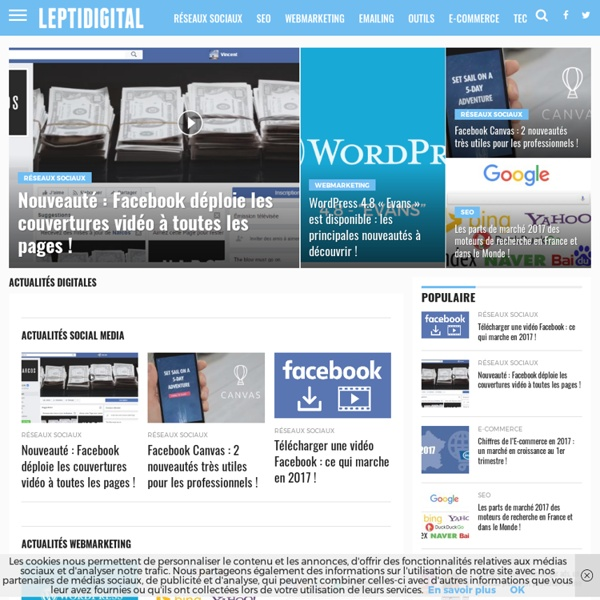Actualités digitales : Blog Webmarketing - LEPTIDIGITAL