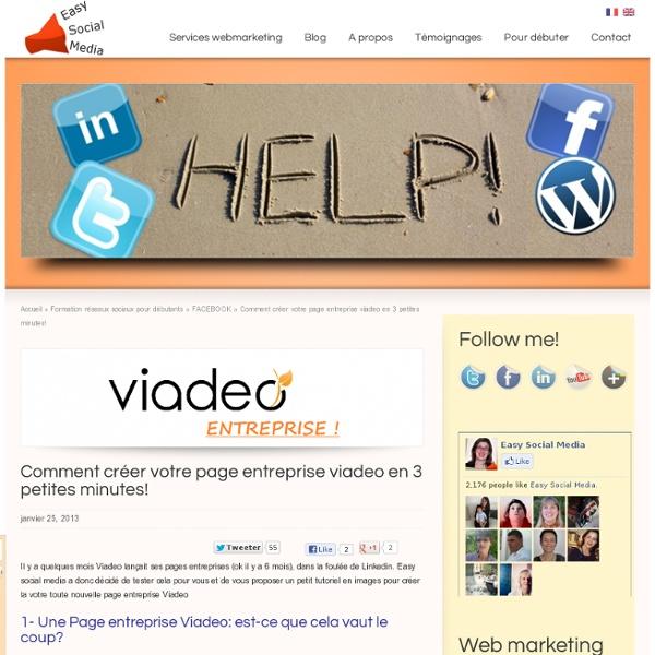 Comment cr er votre page entreprise viadeo en 3 petites for Quoi creer comme entreprise
