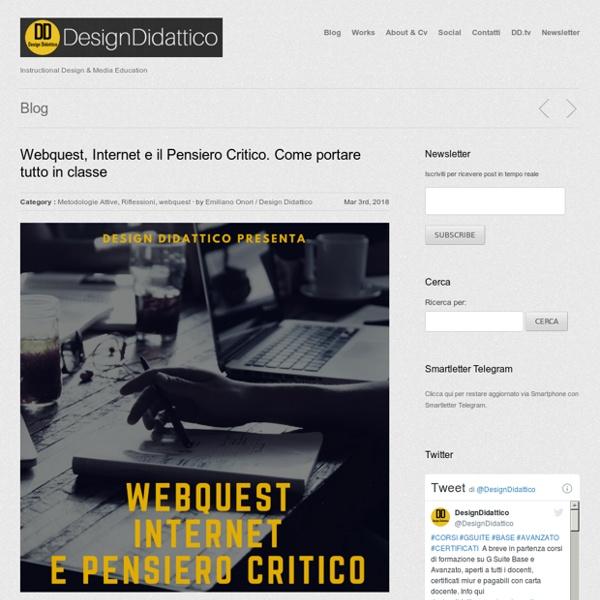 Webquest, Internet e il Pensiero Critico. Come portare tutto in classe