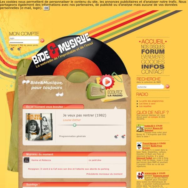 La webradio de l'improbable et de l'inouï : accueil - Bide et Musique