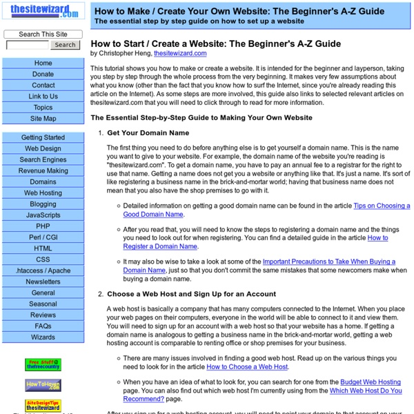 How to Make / Create Your Own Website: The Beginner's A-Z Guide to Starting a Website