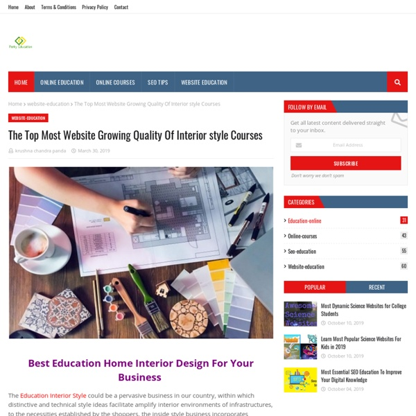 The Top Most Website Growing Quality Of Interior style Courses