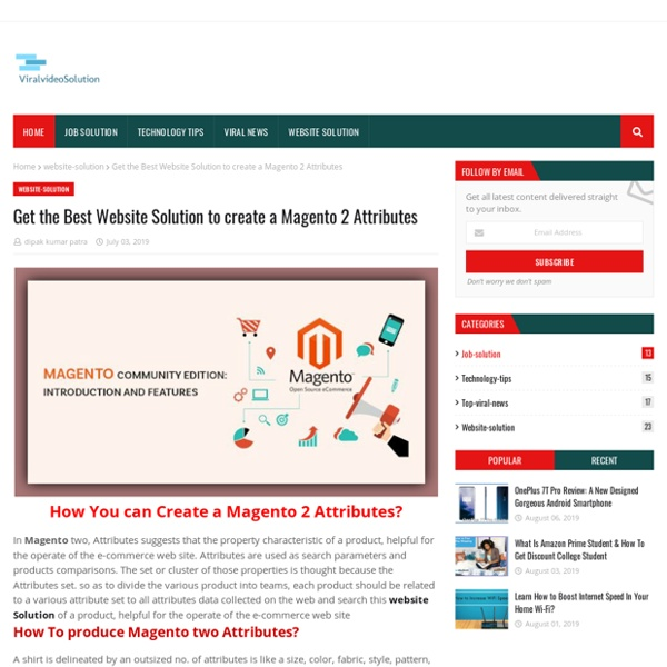 Get the Best Website Solution to create a Magento 2 Attributes