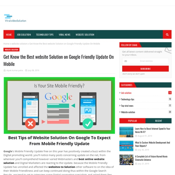 Get Know the Best website Solution on Google Friendly Update On Mobile
