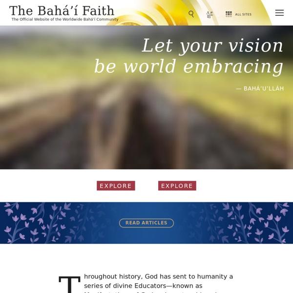 The Bahá'í Faith - The international website of the Bahá'ís of the world