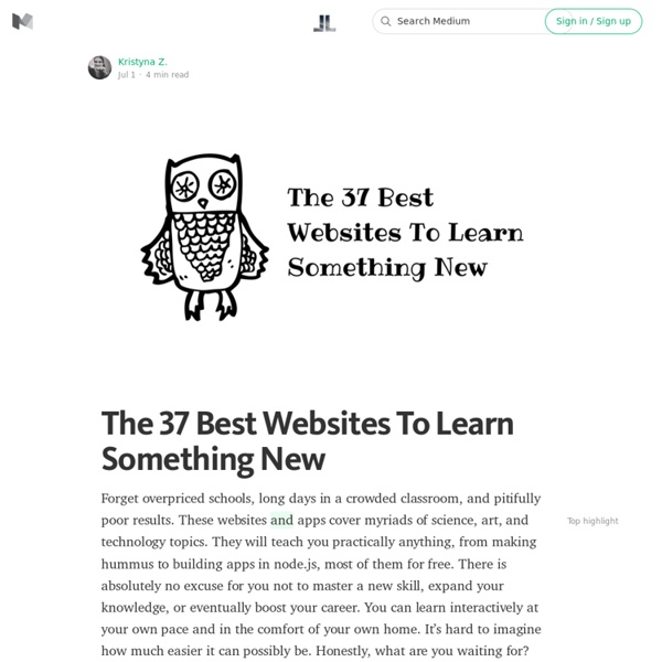The 37 Best Websites To Learn Something New