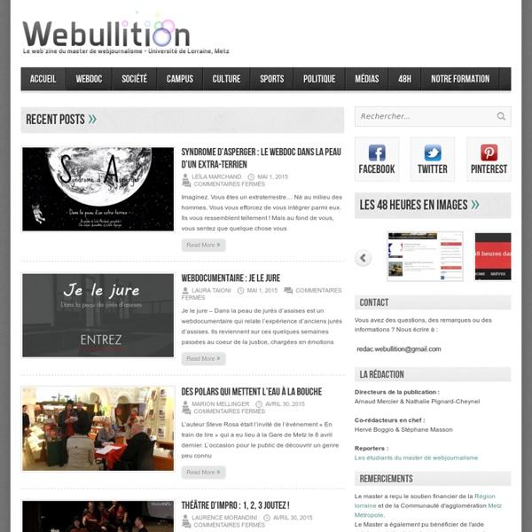 Webullition Webullition - Le web'zine du master de journalisme et médias numériques - Université de Lorraine, Metz
