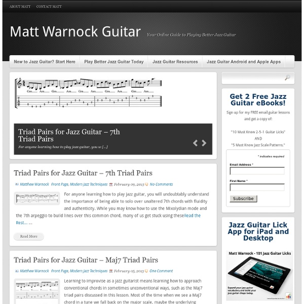 Welcome to Matt Warnock Guitar - Play Jazz Guitar Today