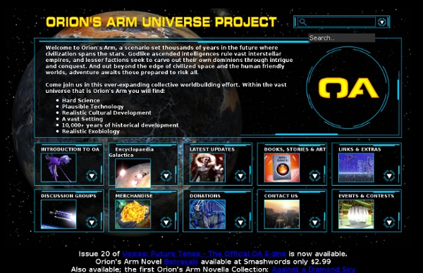Welcome to the Orion's Arm Universe Project