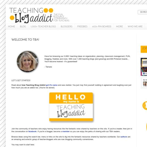Teaching Blog Addict: Welcome to TBA!
