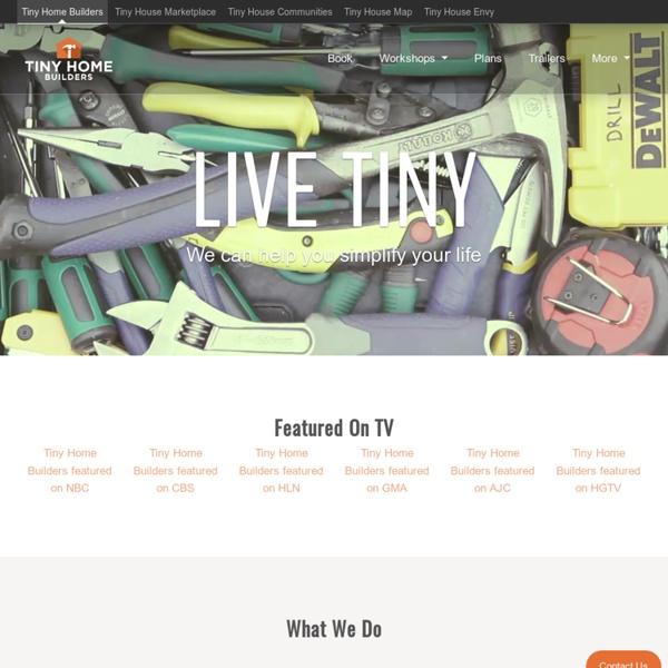 Builder of high quality custom tiny houses
