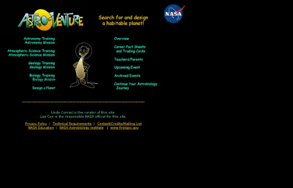Welcome to Astro-Venture! ...Search for and design a habitable planet!