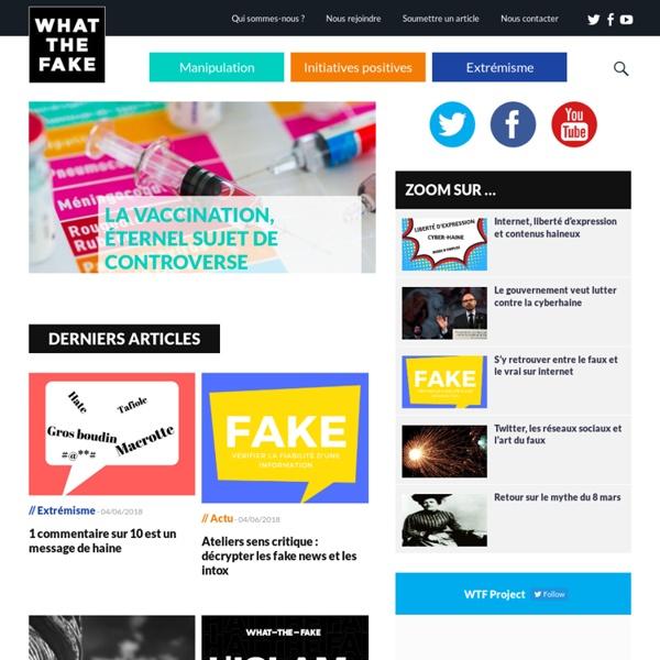 What The Fake - Ensemble contre la haine