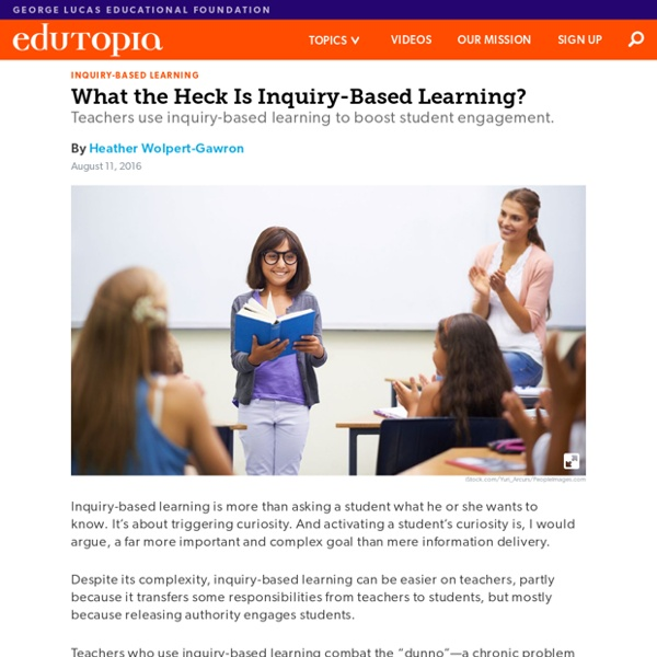 What the Heck Is Inquiry-Based Learning?