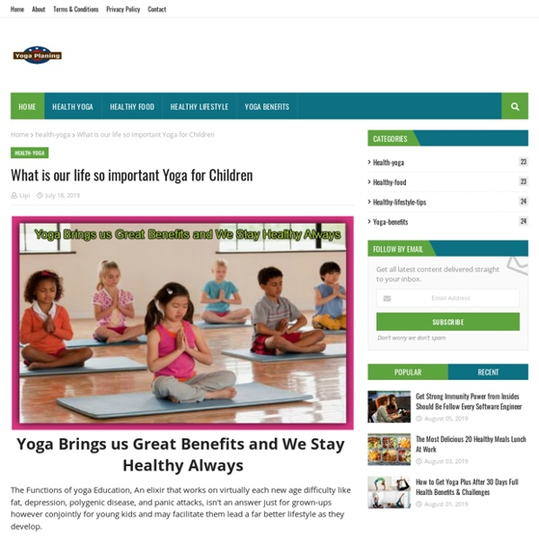 What is our life so important Yoga for Children