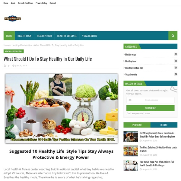 What Should I Do To Stay Healthy In Our Daily Life