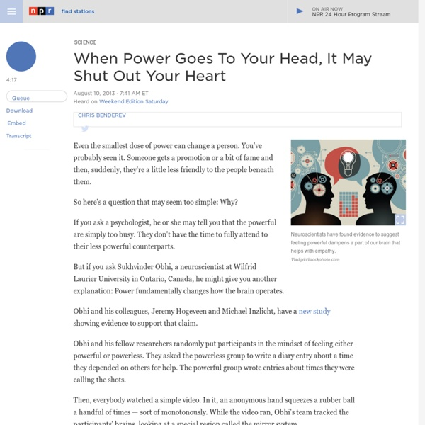 When Power Goes To Your Head, It May Shut Out Your Heart