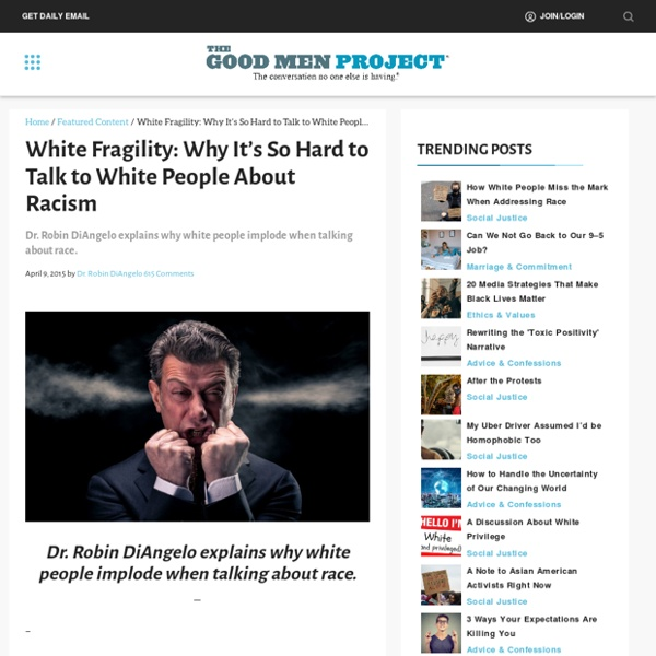 White Fragility: Why It's So Hard to Talk to White People About Racism -