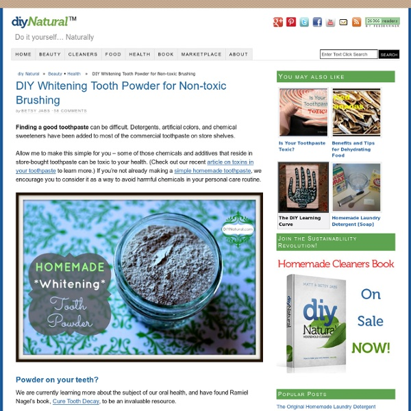 Whitening Tooth Powder - A Homemade and Natural Brushing Option
