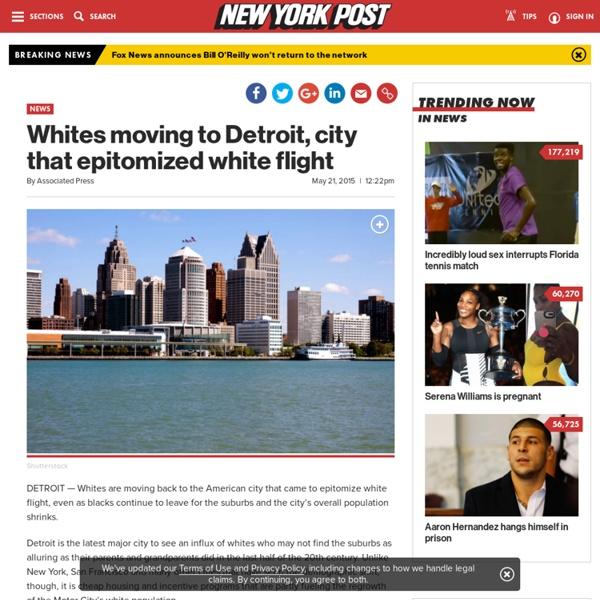 Whites moving to Detroit, city that epitomized white flight