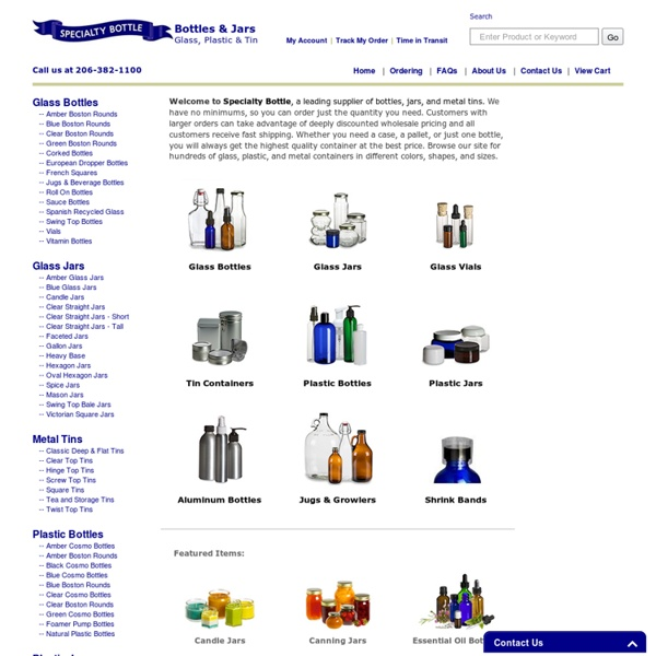 Specialty Bottle - Glass Bottles, Glass & Plastic Jars, Tins, Vials