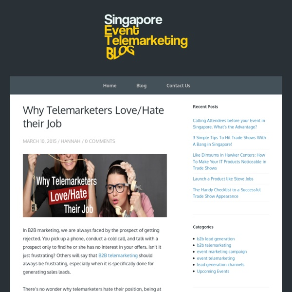 Why Telemarketers Love/Hate their Job