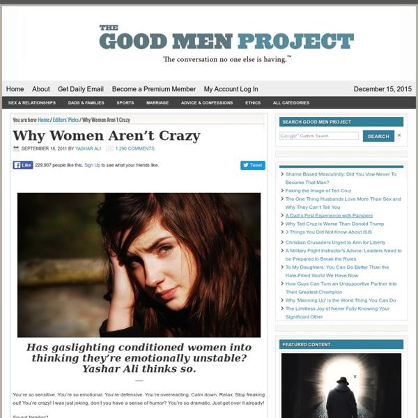 Why Women Aren't Crazy